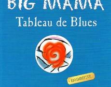 """""""Big Mama"""""""