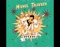 TOCAYO: un gran disco de MIGUEL TALAVERA